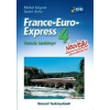 13498/NAT - FRANCE-EURO-EXPRESS NOUVEAU 4. - FRANCIA TANKÖNYV + CD