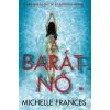 21. Század Kiadó Michelle Frances: A barátnő