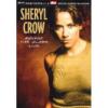 Sheryl Crow Sheryl Crow: Rockin the Globe Live