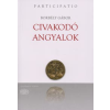 Borbély Gábor CIVAKODÓ ANGYALOK - PARTICIPATIO -
