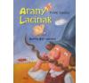 Petőfi Sándor ARANY LACINAK (LEPORELLÓ) gyermek- és ifjúsági könyv