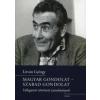 Litván György MAGYAR GONDOLAT - SZABAD GONDOLAT /VÁLOGATOTT TÖRTÉNETI TANULMÁNYOK