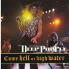 Deep Purple Come Hell Or High Water (CD)