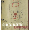 Chakra Hacker Blood Hit Parade (CD)
