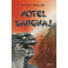 Vicki Baum HOTEL SANGHAJ