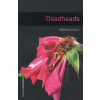 Reginald Hill OXFORD BOOKWORMS LIBRARY 6. - DEADHEADS