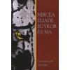 Mircea Eliade egykor és ma