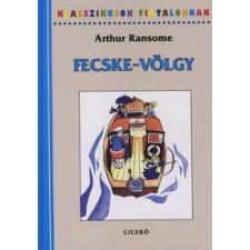 Arthur Ransome KLASSZIKUSOK FIATALOKNAK - FECSKE-VÖLGY gyermek- és ifjúsági könyv
