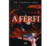 dr. Csernus Imre A férfi életmód, egészség
