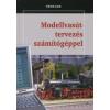 Ulrich Lieb MODELLVASÚT-TERVEZÉS SZÁMÍTÓGÉPPEL