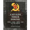 Rupert Butler A SZTÁLINI TERROR ESZKÖZEI - CSEKA, OGPU, NKVD, KGB 1917-TŐL 1991-IG