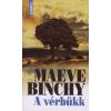 Maeve Binchy A VÉRBÜKK