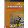 Herber Attila, Kampós András 10 PRÓBAÉRETTSÉGI TÖRTÉNELEMBŐL - EMELT SZINT-ÍRÁSBELI -