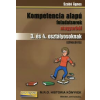 Szabó Ágnes KOMPETENCIA ALAPÚ FELADATSOROK MAGYARBÓL 3. ÉS 4. OSZTÁLYOSOKNAK/ SZÖVEGÉRTÉS