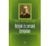 Bajcsy-Zsilinszky Endre HELYÜNK ÉS SORSUNK EURÓPÁBAN történelem