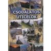 CSODÁLATOS ÚTICÉLOK (Bali, Szingapúr, Mexikó, Brazília, Kuba)