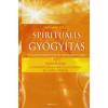 Diethard Stelzl SPIRITUÁLIS GYÓGYÍTÁS 2. - GYAKORLATOK