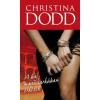 Christina Dodd A baj magassarkúban érkezik