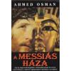Ahmed Osman A Messiás háza