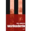 Péhl Gabriella VASFÜGGÖNYÖK