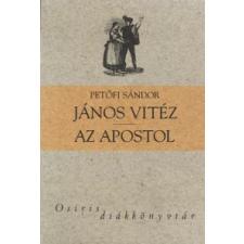 Petőfi Sándor JÁNOS VITÉZ - AZ APOSTOL gyermek- és ifjúsági könyv