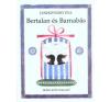 Janikovszky Éva BERTALAN ÉS BARNABÁS (5. KIADÁS) gyermek- és ifjúsági könyv