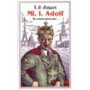 L. G. Gaspars Mi, I. Adolf