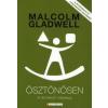 Malcolm Gladwell Ösztönösen