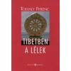Tolvaly Ferenc Tibetben a lélek