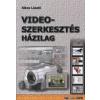 Sikos László VIDEOSZERKESZTÉS HÁZILAG