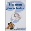 Simó Tímea Ha nem jön a baba