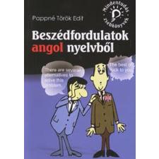 Pappné Török Edit BESZÉDFORDULATOK ANGOL NYELVBŐL /MINDENTUDÁS ZSEBKÖNYVEK nyelvkönyv, szótár