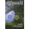 David Gemmell KARD A VIHARBAN /A RIGANTE-CIKLUS I. KÖTETE