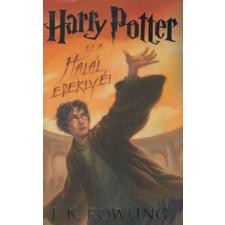 Joanne K. Rowling HARRY POTTER ÉS A HALÁL EREKLYÉI gyermek- és ifjúsági könyv