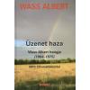 Wass Albert ÜZENET HAZA /WASS ALBERT HANGJA (1964-1975) /MP3 CD-MELLÉKLETTEL