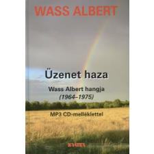 Wass Albert ÜZENET HAZA /WASS ALBERT HANGJA (1964-1975) /MP3 CD-MELLÉKLETTEL irodalom