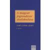 A magyar jogrendszer átalakulása I. kötet