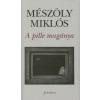 Mészöly Miklós A pille magánya