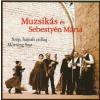 Muzsikás Együttes, Sebestyén Márta Szép, hajnali csillag (CD)