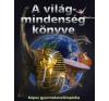 A VILÁGMINDENSÉG KÖNYVE - KÉPES GYERMEKENCIKLOPÉDIA gyermek- és ifjúsági könyv
