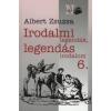 Albert Zsuzsa Irodalmi legendák, legendás irodalom 6.
