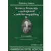 Miskolczy Ambrus Kazinczy Ferenc útja a nyelvújítástól a politikai megújulásig II.