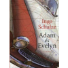 Ingo Schulze Adam és Evelyn