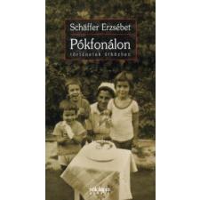 Schäffer Erzsébet PÓKFONÁLON - Történetek útközben irodalom