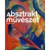 Dietmar Elger ABSZTRAKT MŰVÉSZET - KISMONOGRÁFIA