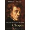 Barbara Smolenska-Zielinska Chopin (CD melléklettel)
