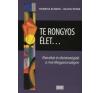 Hankiss Elemér, Heltai Péter Te Rongyos Élet - Életcélok és Életstratégiák A Mai Mo-On publicisztika