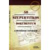 Thomas B. Allen 50 SZUPERTITKOS DOKUMENTUM A TÖRTÉNELEM IRATTÁRÁBÓL
