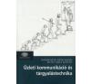 Hofmeister-Tóth Ágnes, Mitev Ariel Zoltán ÜZLETI KOMMUNIKÁCIÓ ÉS TÁRGYALÁSTECHNIKA gazdaság, üzlet