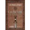 Lady Augusta Gregory Cuchulain, az ulsteri hős
